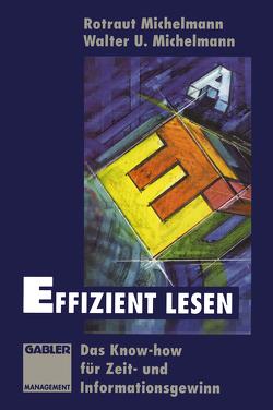 Effizient lesen von Michelmann,  Rotraut, Michelmann,  Walter U