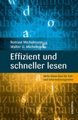 Effizient und schneller lesen von Hake-Michelmann,  Rotraut, Michelmann,  Walter Uwe, Prof. Dr. Dietrich Dörner