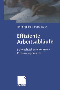 Effiziente Arbeitsabläufe von Bock,  Petra, Spiller,  Dorit