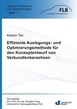 Effiziente Auslegungs- und Optimierungsmethode für den Konzeptentwurf von Verbundlenkerachsen von Tan,  Kanlun