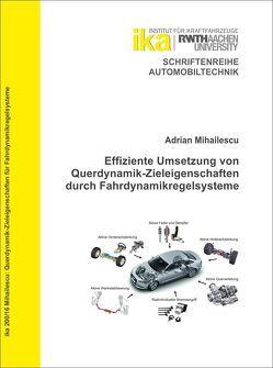 Effiziente Umsetzung von Querdynamik-Zieleigenschaften durch Fahrdynamikregelsysteme von Mihailescu,  Adrian