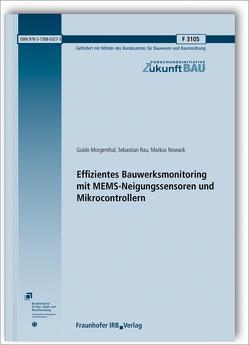 Effizientes Bauwerksmonitoring mit MEMS-Neigungssensoren und Mikrocontrollern. von Morgenthal,  Guido, Nowack,  Markus, Rau,  Sebastian