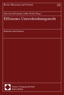 Effizientes Umweltordnungsrecht von Gawel,  Erik, Lübbe Wolff,  Gertrude