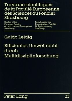 Effizientes Umweltrecht durch Multidisziplinforschung von Leidig,  Thomas