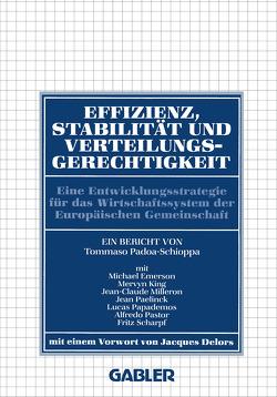 Effizienz, Stabilität und Verteilungsgerechtigkeit von Emerson,  Michael, Padoa-Schioppa,  Tommaso