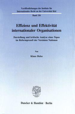 Effizienz und Effektivität internationaler Organisationen. von Dicke,  Klaus