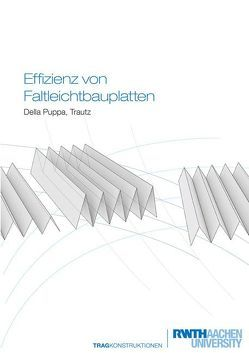 Effizienz von Faltleichtbauplatten von Della Puppa,  Giovanni, Trautz,  Martin