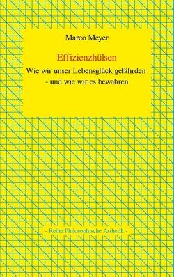Effizienzhülsen von Meyer,  Marco