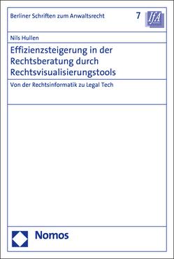 Effizienzsteigerung in der Rechtsberatung durch Rechtsvisualisierungstools von Hullen,  Nils