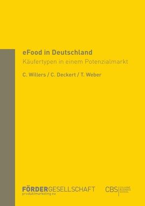 eFood in Deutschland von Deckert,  Carsten, Weber,  Torsten, Willers,  Christoph