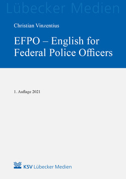 EFPO – English for Federal Police Officers von Vinzentius,  Christian