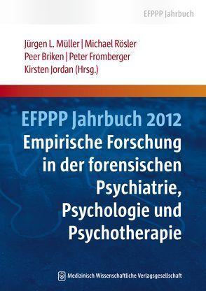 EFPPP Jahrbuch 2012 von Briken,  Peer, Fromberger,  Peter, Jordan,  Kirsten, Müller,  Jürgen L, Rösler,  Michael