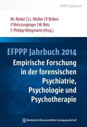 EFPPP Jahrbuch 2014 von Briken,  Peer, Müller,  Jürgen L, Philipp-Wiegmann,  Florence, Retz,  Wolfgang, Retz-Junginger,  Petra, Rösler,  Michael
