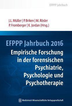 EFPPP Jahrbuch 2016 von Briken,  Peer, Fromberger,  Peter, Jordan,  Kirsten, Müller,  Jürgen L, Rösler,  Michael