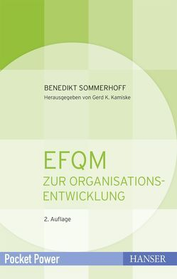 EFQM zur Organisationsentwicklung von Kamiske,  Gerd F., Sommerhoff,  Benedikt