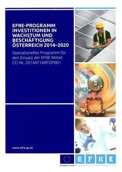 EFRE-Programm Investitionen in Wachstum und Beschäftigung Österreich 2014-2020 von Gruber,  Markus, Pohn-Weidinger,  Simon