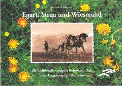 Egart, Streu und Wiesmahd von Keim,  Helmut, Lohse,  Sophia, Schöfmann,  Stefanie