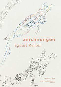 Egbert Kasper. Zeichnungen 1993-2017 von Birkholz,  Holger, Fischer,  Soeren