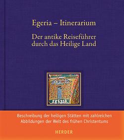 Egeria – Itinerarium von Egeria, Röwekamp,  Georg