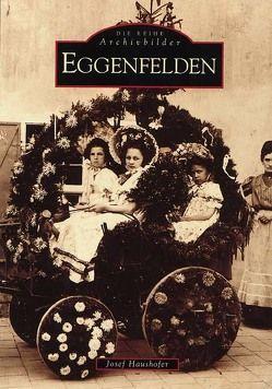 Eggenfelden von Haushofer,  Josef