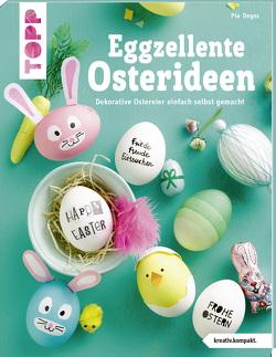 Eggzellente Osterideen (kreativ.kompakt) von Deges,  Pia