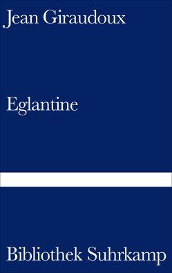 Eglantine von Frisch,  Efraim, Giraudoux,  Jean