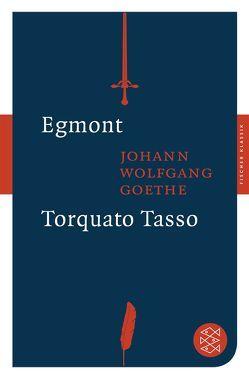 Egmont / Torquato Tasso von Goethe,  Johann Wolfgang von