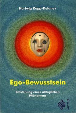Ego-Bewusstsein von Kopp-Delaney,  Hartwig, Maiwald,  Reinhard