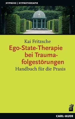 Ego-State-Therapie bei Traumafolgestörungen von Fritzsche,  Kai