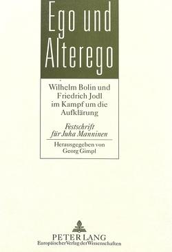 Ego und Alterego von Gimpl,  Georg