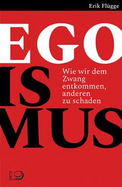 Egoismus von Flügge,  Erik