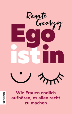 EGOistIN von Georgy,  Renate