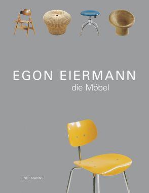 Egon Eiermann – Die Möbel von Mehlstäubler,  Arthur