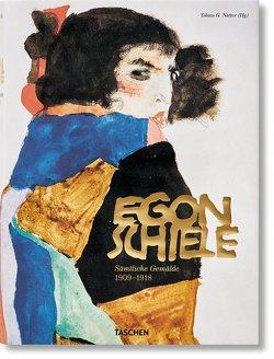 Egon Schiele. Sämtliche Gemälde 1909-1918 von Natter,  Tobias G.