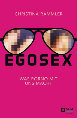 Egosex von Rammler,  Christina