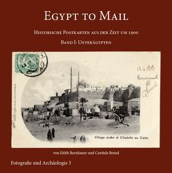 Egypt to Mail I von Bernhauer,  Edith, Brand,  Cordula