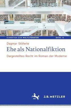 Ehe als Nationalfiktion von Stöferle,  Dagmar