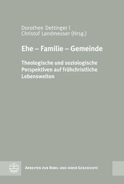 Ehe – Familie – Gemeinde von Dettinger,  Dorothee, Landmesser,  Christof