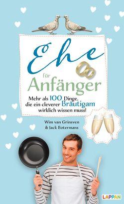 Ehe für Anfänger – Bräutigam von Botermans,  Jack, van Grinsveen,  Wim