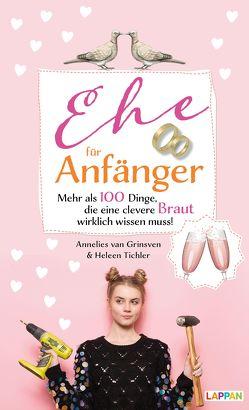 Ehe für Anfänger – Braut von Tichler,  Heleen, van Grinsveen,  Annelies