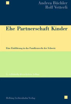 Ehe Partnerschaft Kinder von Büchler,  Andrea, Vetterli,  Rolf