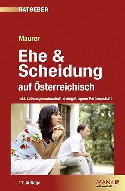 Ehe & Scheidung auf Österreichisch von Maurer,  Ewald