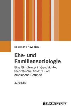 Ehe- und Familiensoziologie von Nave-Herz,  Rosemarie