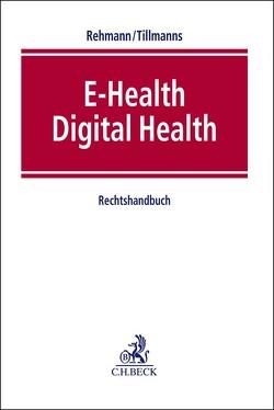 EHealth / Digital Health von Rehmann,  Wolfgang, Tillmanns,  Christian
