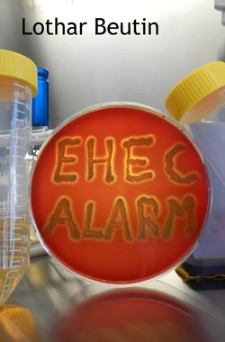 EHEC-Alarm von Beutin,  Lothar