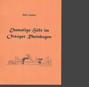 Ehemalige Höfe im Orsoyer Rheinbogen von Leistner,  Rolf