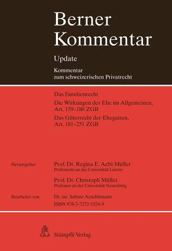 Berner Kommentar Update Eherecht, Art. 159-251 ZGB, 9. Ergänzungslieferung von Aebi-Müller,  Regina E, Müller,  Christoph