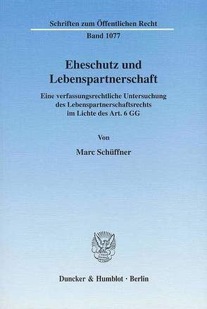 Eheschutz und Lebenspartnerschaft. von Schüffner,  Marc