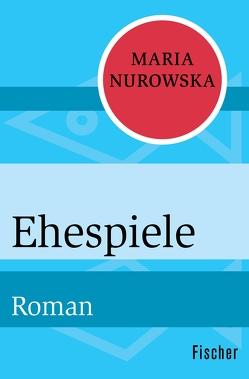Ehespiele von Lempp,  Albrecht, Nurowska,  Maria