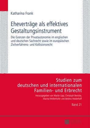 Eheverträge als effektives Gestaltungsinstrument von Frank,  Katharina